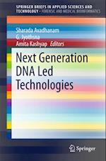 Next Generation DNA Led Technologies