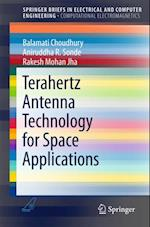 Terahertz Antenna Technology for Space Applications (Springerbriefs in Electrical and Computer Engineering)