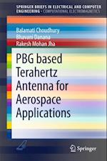 PBG based Terahertz Antenna for Aerospace Applications (Springerbriefs in Electrical and Computer Engineering)