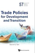 Trade Policies for Development and Transition (World Scientific Studies in International Economics)