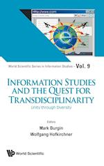 Information Studies and the Quest for Transdisciplinarity: Unity Through Diversity (World Scientific Series in Information Studies, nr. 9)