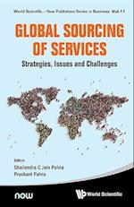 Global Sourcing of Services: Strategies, Issues and Challenges (World Scientific-now Publishers Series in Business, nr. 11)