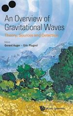 Overview of Gravitational Waves, An