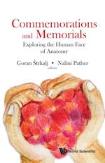 Commemorations And Memorials: Exploring The Human Face Of Anatomy