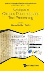 Advances in Chinese Document and Text Processing (Series on Language Processing Pattern Recognition and Intelligent Systems, nr. 2)