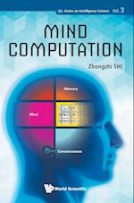Mind Computation (Series on Intelligence Science, nr. 3)