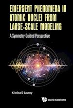 Emergent Phenomena In Atomic Nuclei From Large-scale Modeling: A Symmetry-guided Perspective