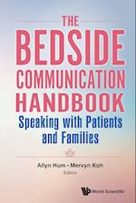 Bedside Communication Handbook, The: Speaking With Patients And Families