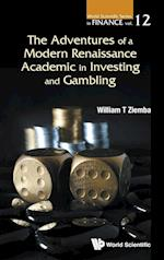 The Adventures of a Modern Renaissance Academic in Investing and Gambling (World Scientific Series in Finance)