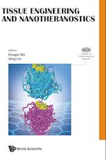 Tissue Engineering and Nanotheranostics (Frontiers in Nanobiomedical Research)
