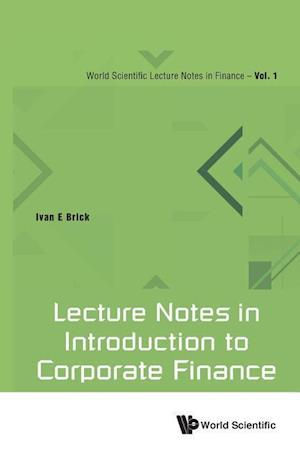 Bog, paperback Lecture Notes in Introduction to Corporate Finance af Ivan E. Brick