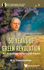 50 Years of Green Revolution: An Anthology of Research Papers (M S Swaminathan The Quest for a World Without Hunger, nr. 1)