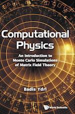 Computational Physics af Badis Ydri