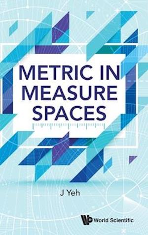 Bog, hardback Metric in Measure Spaces af James J. Yeh