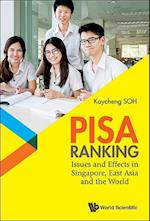 Pisa Ranking: Issues and Effects in Singapore, East Asia and the World af Kay Cheng Soh