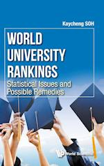 World University Rankings: Statistical Issues and Possible Remedies af Kay Cheng Soh
