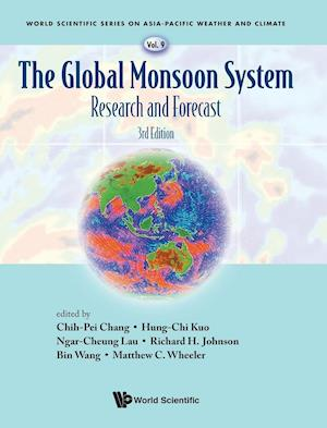 Global Monsoon System, The: Research And Forecast (Third Edition)