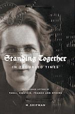 Standing Together in Troubled Times: Unpublished Letters of Pauli, Einstein, Franck and Others af Misha Shifman