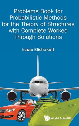Bog, hardback Problems Book for Probabilistic Methods for the Theory of Structures with Complete Worked Through Solutions af Isaac E. Elishakoff