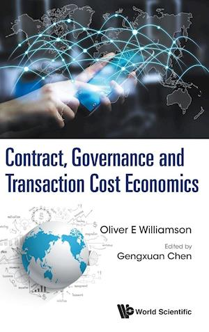 Bog, hardback Contract, Governance and Transaction Cost Economics af Oliver Eaton Williamson