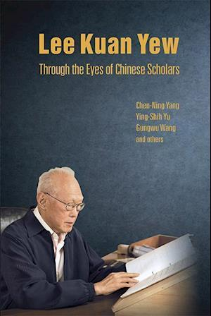 Bog, hardback Lee Kuan Yew Through the Eyes of Chinese Scholars af Chen Ning Yang