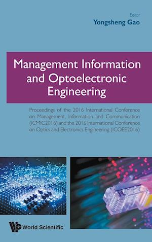 Bog, hardback Management Information and Optoelectronic Engineering af Yongsheng Gao