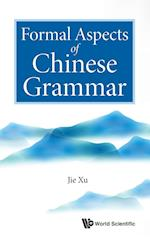 Formal Aspects of Chinese Grammar af Jie Xu