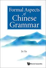 Formal Aspects Of Chinese Grammar