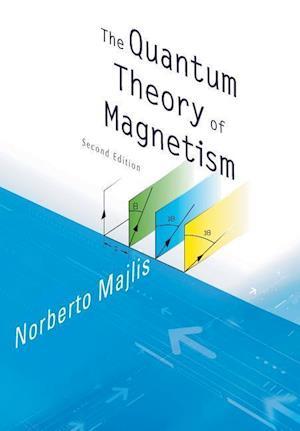 Bog, paperback The Quantum Theory of Magnetism af Norberto Majlis