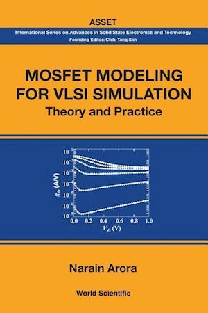 Mosfet Modeling for VLSI Simulation
