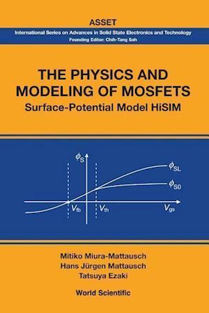 Bog, paperback The Physics and Modeling of Mosfets: Surface-Potential Model Hisim af Tatsuya Ezaki