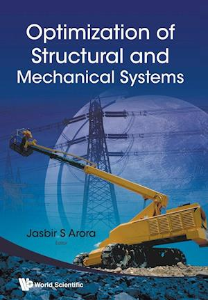 Bog, paperback Optimization of Structural and Mechanical Systems af Jasbir S. Arora