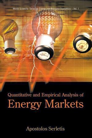 Bog, paperback Quantitative And Empirical Analysis Of Energy Markets af Apostolos Serletis