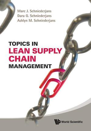 Bog, paperback Topics in Lean Supply Chain Management af Dara G. Schniederjans