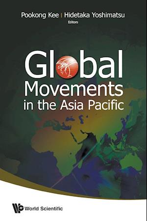 Bog, paperback Global Movements in the Asia Pacific af Pookong Kee