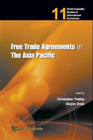 Bog, paperback Free Trade Agreements in the Asia Pacific af Christopher Findlay