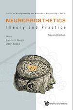 Neuroprosthetics: Theory And Practice (Series on Bioengineering and Biomedical Engineering, nr. 8)