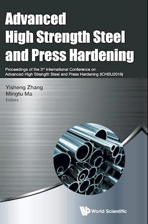 Bog, hardback Advanced High Strength Steel And Press Hardening - Proceedings Of The 3rd International Conference On Advanced High Strength Steel And Press Hardening (Ichsu2016) af Yisheng Zhang