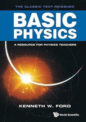 Bog, hardback Basic Physics af Kenneth W. Ford