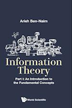 Information Theory: An Introduction to the Fundamental Concepts