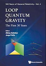Loop Quantum Gravity: The First 30 Years (100 Years of General Relativity, nr. 4)