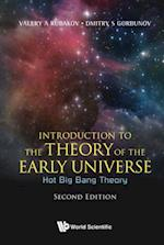 Introduction To The Theory Of The Early Universe: Hot Big Bang Theory (Second Edition)