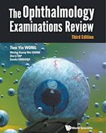 Ophthalmology Examinations Review, The (Third Edition)