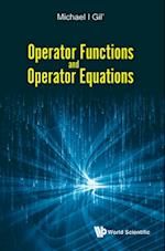 Operator Functions And Operator Equations