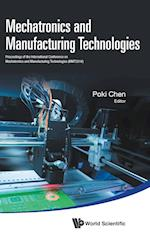 Mechatronics And Manufacturing Technologies - Proceedings Of The International Conference (Mmt 2016)
