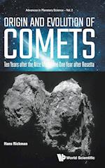 Origin And Evolution Of Comets: Ten Years After The Nice Model And One Year After Rosetta (Advances in Planetary Science)