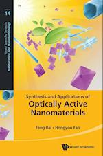 Synthesis and Applications of Optically Active Nanomaterials (World Scientific Series in Nanoscience and Nanotechnology, nr. 14)