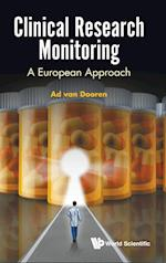 Clinical Research Monitoring: A European Approach