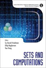 Sets And Computations (Lecture Notes Series, Institute for Mathematical Sciences, National University of Singapore)