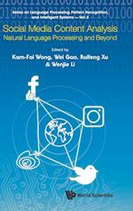 Social Media Content Analysis: Natural Language Processing And Beyond (Series on Language Processing Pattern Recognition and Intelligent Systems, nr. 3)